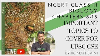 NCERT Biology Class 11 - Important Topics To Cover - Chapters 6-15 by Roman Saini