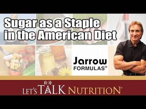Let's Talk Nutrition: Sugar as a Staple in the American Diet