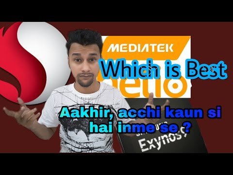 (Hindi & Urdu) Snapdragon vs Mediatek vs Exynos: Which processor is best full explain