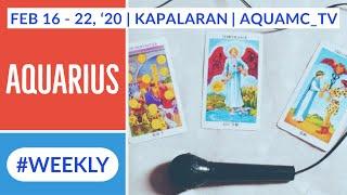 AQUARIUS FEBRUARY 16 - 22, 2020 (Weekly) TAGALOG TAROT / ORACLE / KAPALARAN / HOROSCOPE
