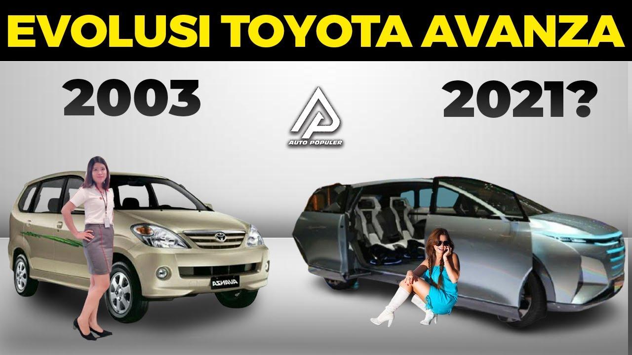 Mobil Sejuta Umat! Begini Timeline Ubahan Toyota Avanza Dari Masa Ke Masa