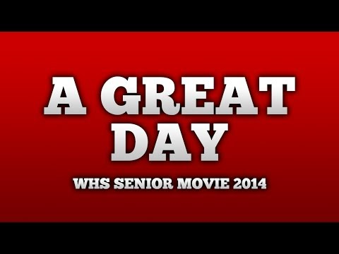 A GREAT DAY - A Short Film presented by WHSTV