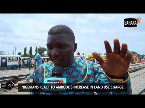 Lagosians React To Ambode's Increase In Land Use Charge