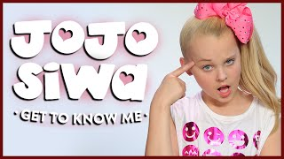 JOJO SIWA - GET TO KNOW ME!