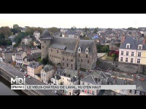 VUE D'EN HAUT : Le vieux-château de Laval