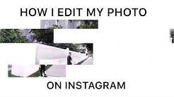 HOW I EDIT PICTURE ON INSTAGRAM ! IG: Xm.Belly