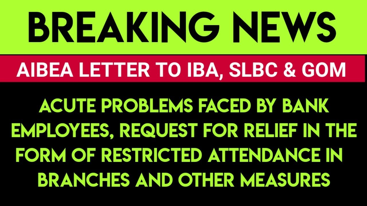 AIBEA LETTER TO IBA, SLBC & GOM | BANK EMPLOYEES NEWS