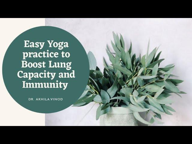 Yoga for Immunity And Lung Health | Improve Immunity | Boost Lung Health | Yoga | Dr. Akhila Vinod