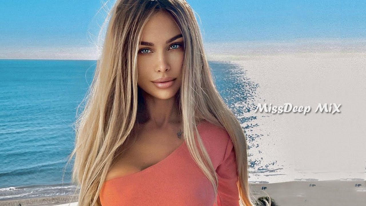 Shazam Girls Summer Ibiza Mix 2021 Best Of Vocal Deep House Music Chill Out New Mix By MissDeep