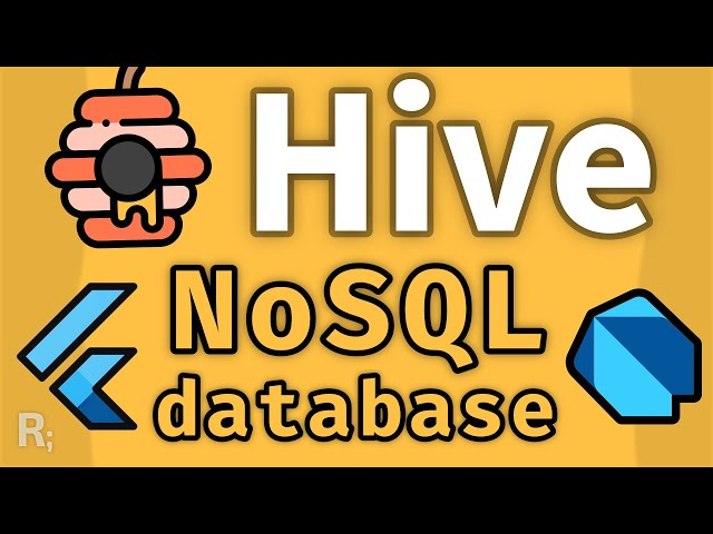 Hive (Flutter Tutorial) – Lightweight & Fast NoSQL Database in Pure Dart