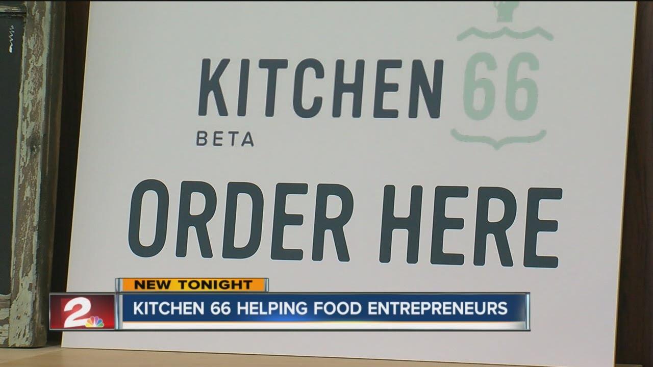 Kitchen 66 helping food entrepreneurs