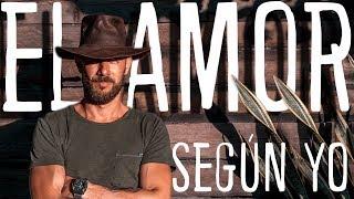 EL AMOR SEGÚN YO