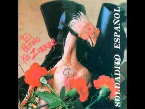 El Último Ke Zierre - Soldadito español