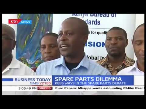 Spare parts dilemma: KEBS weighs in on the spare parts debate