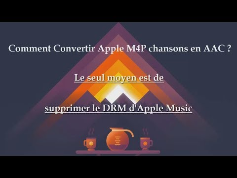 Comment Convertir Apple M4P Chansons En AAC
