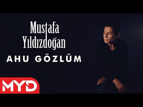 Mustafa Yıldızdoğan - Ahu Gözlüm mp3 indir