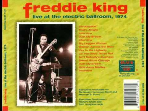 Freddie King - Live at The Electric Ballroom [Full Album]