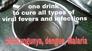 Home Remedies for all types of viral fever and infections like Chikungunya, dengue.. 100% working