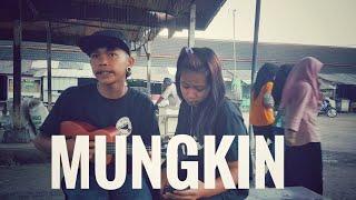 MUNGKIN - POTRET ' COVER ARUL & AUDIA MARA FM