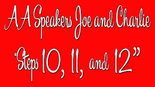 """Video AA Speakers - Joe and Charlie - """"Steps 10, 11, and 12"""" - The Big Book Comes Alive download MP3, 3GP, MP4, WEBM, AVI, FLV September 2018"""