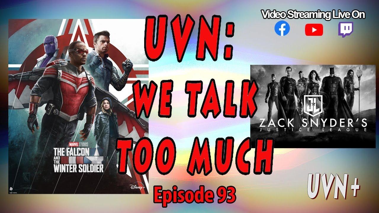 UVN: We Talk Too Much Episode 93