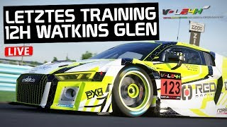 Letztes Training - Generalprobe! 12H Watkins Glen LIVE! Assetto Corsa German Gameplay