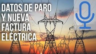 Imagen del video: Datos del paro y nueva factura eléctrica