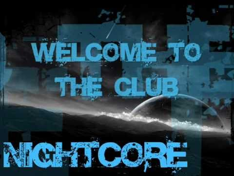 Welcome To The Club : nightcore welcome to the club lyrics youtube ~ Watch28wear.com Haus und Dekorationen
