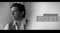 Sajjad Ali - DOST  (Official Video)