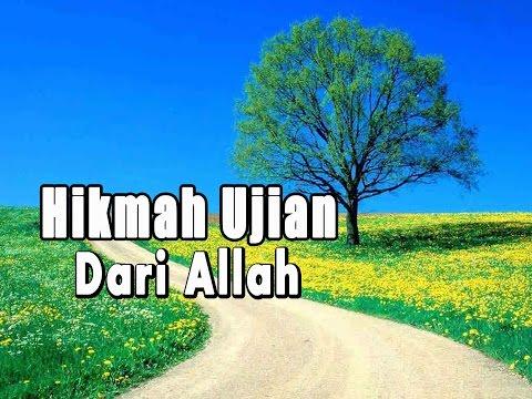 Hikmah Ujian Dari Allah - Ustadz Ma'ruf Zahran, M. Ag
