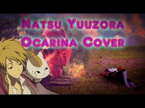 Natsu Yuuzora - Natsume's Book of Friends (Ocarina Cover)