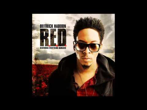 Deitrick Haddon - A Little Prayer -  RED Album - 2013