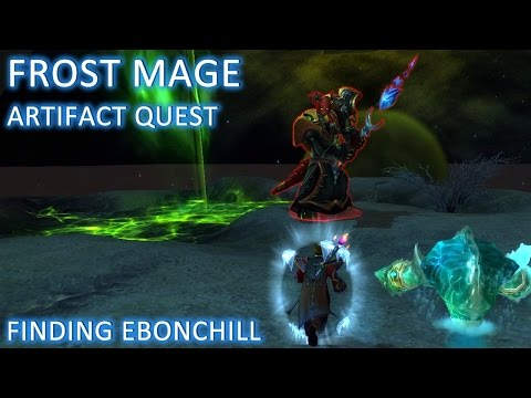 WoW: Legion - Frost Mage Artifact Quest - Finding Ebonchill (Alpha)