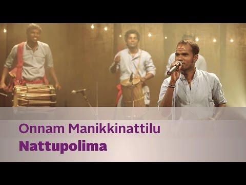 Onnam Manikkinattilu by Nattupolima - Music Mojo - Kappa TV