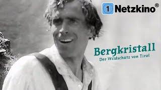 Bergkristall – Der Wildschütz von Tirol (Liebesfilm in voller Länge, kompletter Film auf Deutsch)