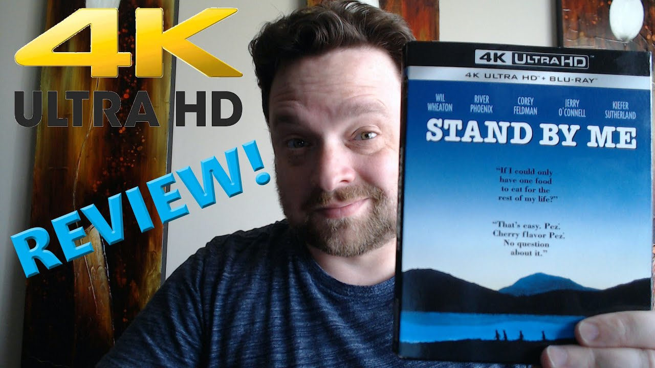 Stand By Me 4K Video Review!