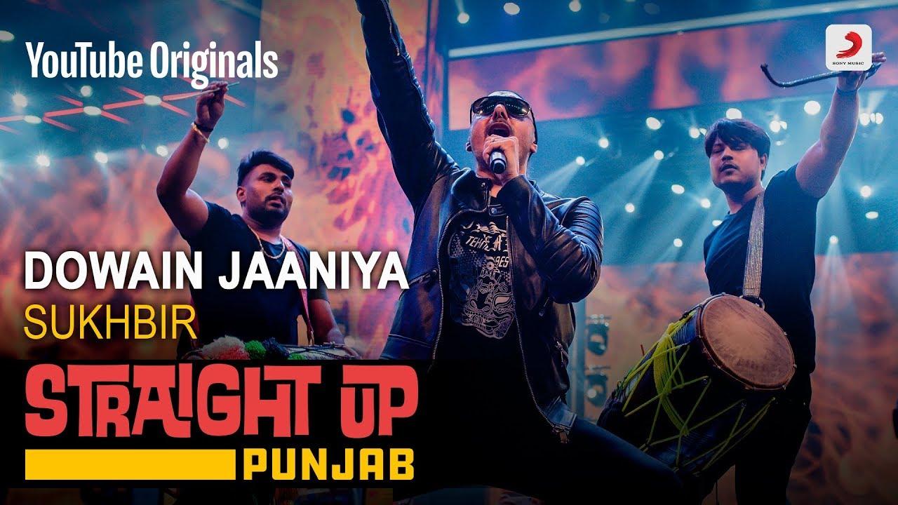 Download Dowain Jaaniya | Sukhbir | Straight Up Punjab