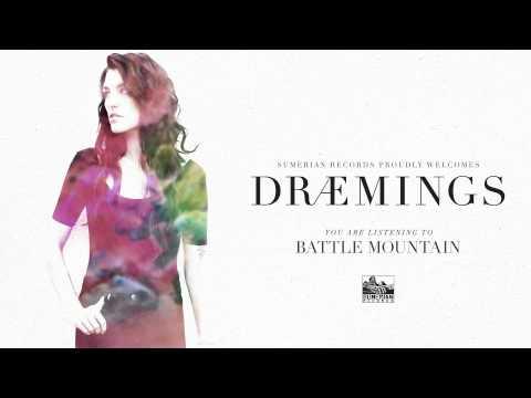 DRÆMINGS - Battle Mountain