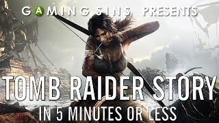 Tomb Raider Story in 5 Minutes or Less | GamingStories