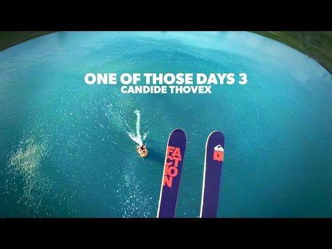 One of those days 3 - Candide Thovex