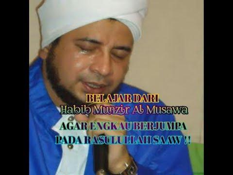Amalan Al Habib Munzir Untuk Berjumpa Baginda Nabi Saaw