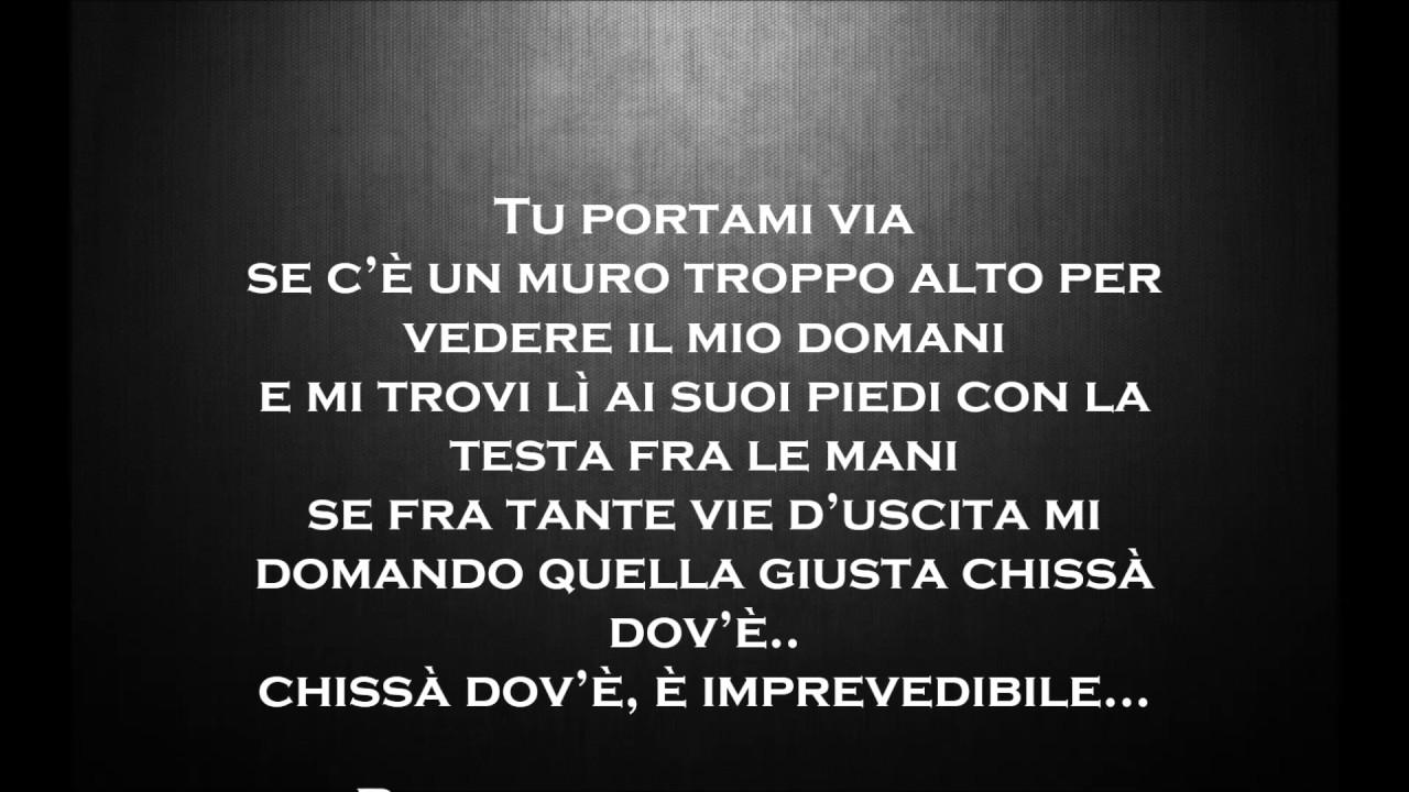 Fabrizio Moro Portami Via Testo Youtube