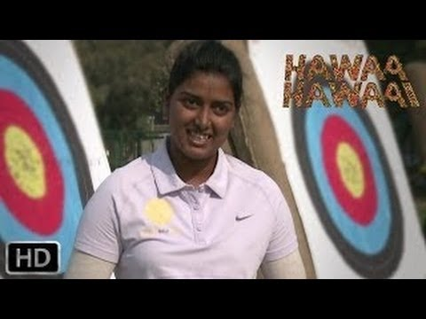 Exclusive:Hawaa Hawaai | Dreamers Video | Deepika Kumari