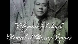 Alegrías del inca - Manuel Moscoso Vargas, 1924