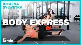 BODY EXPRESS - 5 min | IDEALNA SYLWETKA | Szymon Gaś & Katarzyna Kępka