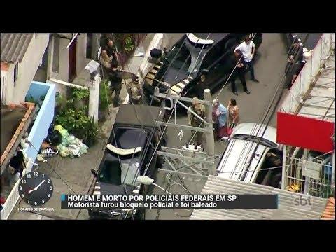 Homem é baleado e morto após após furar bloqueio da Polícia Federal | Primeiro Impacto (28/11/17)