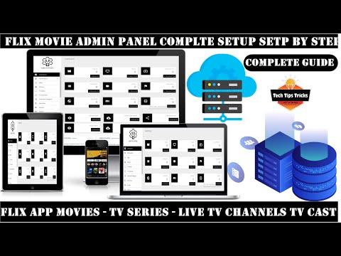Admin Panel How To Setup - Flix Movie App - Make Admin Panel - 2020 Tech Tips Tricks