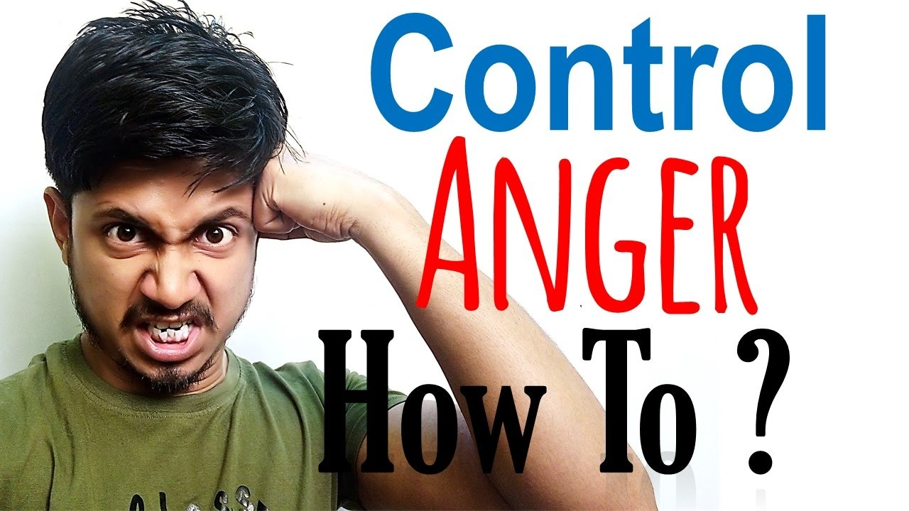 how to control anger top five anger management techniques youtubehow to control anger top five anger management techniques