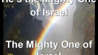 Mighty One Of Israel.wmv