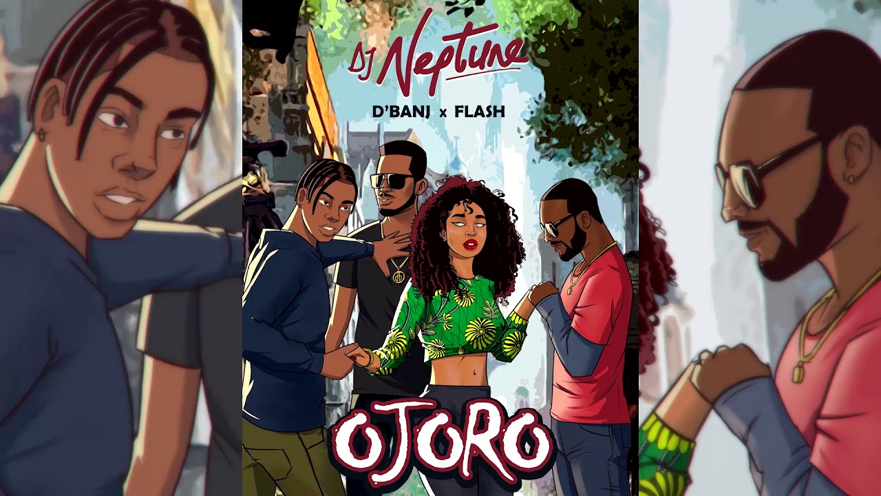 Download DJ Neptune Ft. Flash & D'Banj - OJORO (Official audio)